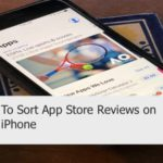 How to Sort App Store Reviews on Your iPhone or iPad