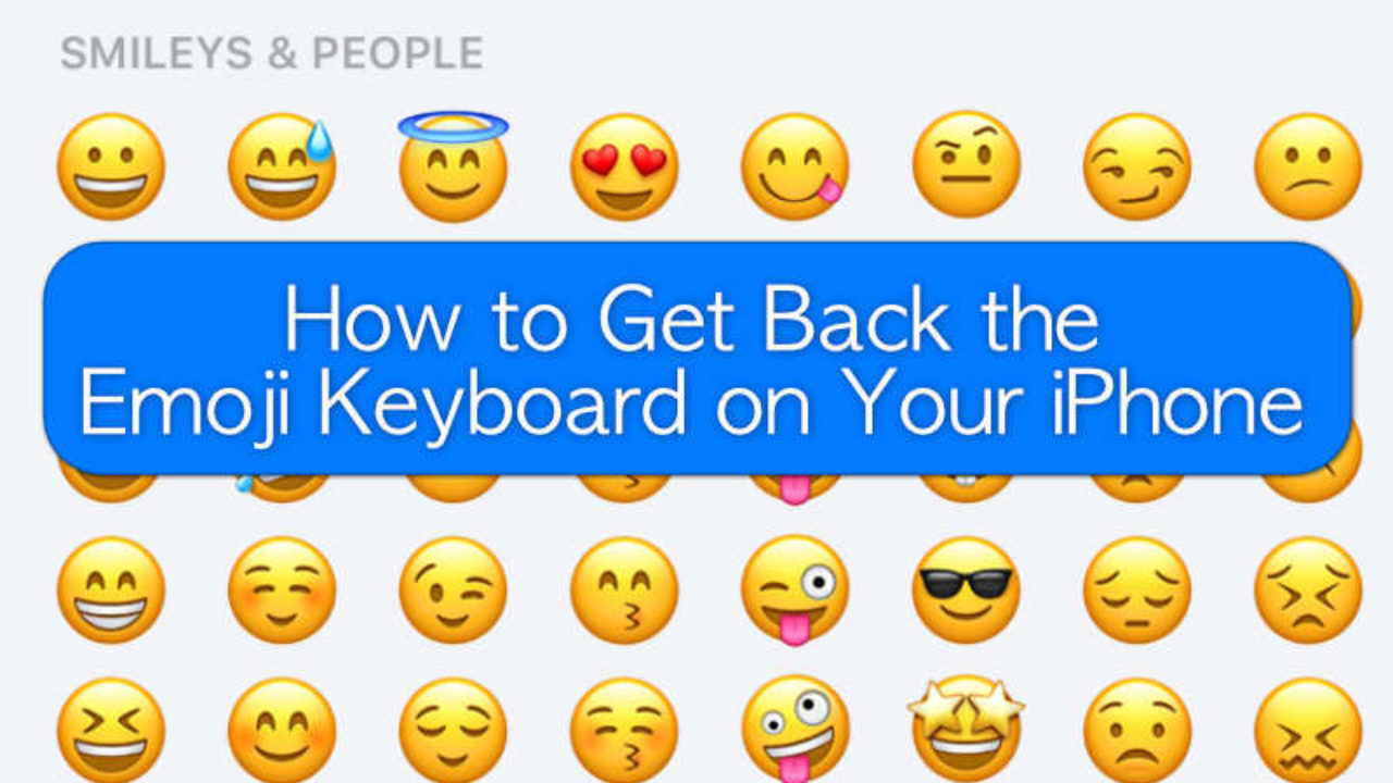 How To Get Back The Emoji Keyboard On Your Iphone Appletoolbox