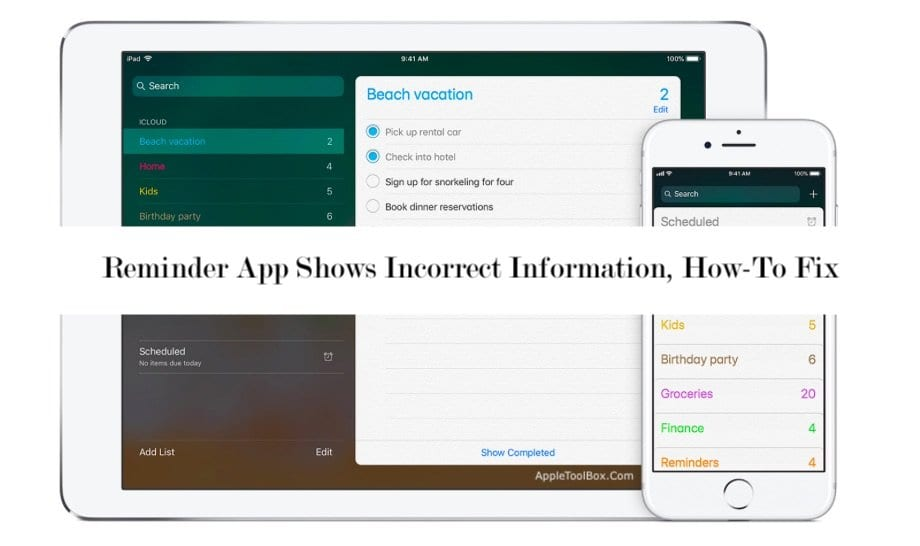 Reminder App Shows Incorrect Information, How-To Fix