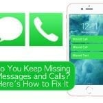 Do You Keep Missing Messages and Calls? Here's How to Fix It
