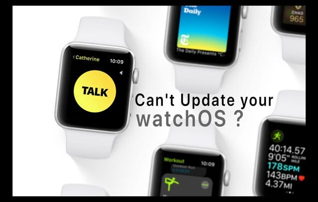 can't update watch OS on Apple Watch