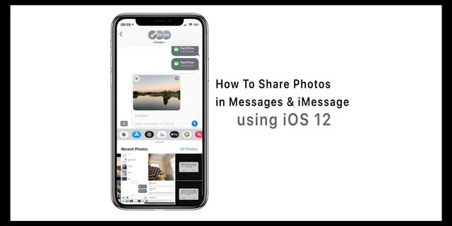 How Do You Share Photos in Messages and iMessage iOS 12?