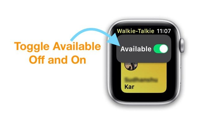 toggle available on and off on walkie talkie app apple watch
