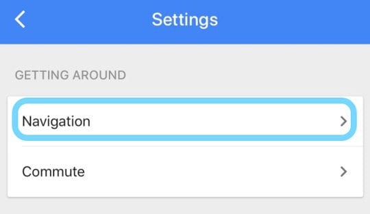 Navigation settings in Google Maps