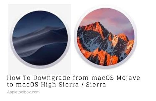 How To Downgrade From macOS Mojave to macOS High Sierra