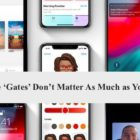 Why the 'Gates' Don't Matter As Much as You Think