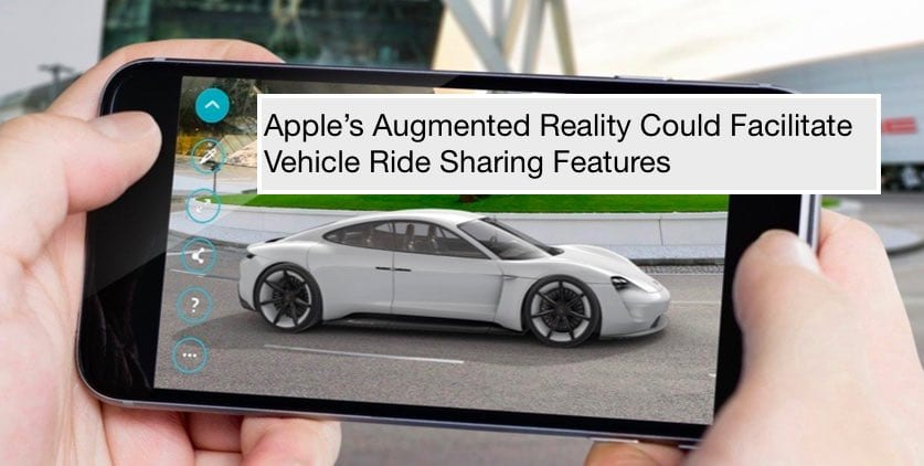 256d06e2a2d Apple s Augmented Reality Could Facilitate Vehicle Ride Sharing ...
