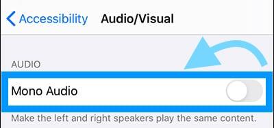 Toggle the Mono Audio accessibiity feature off
