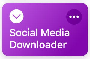 Shortcuts - Social Media Downloader