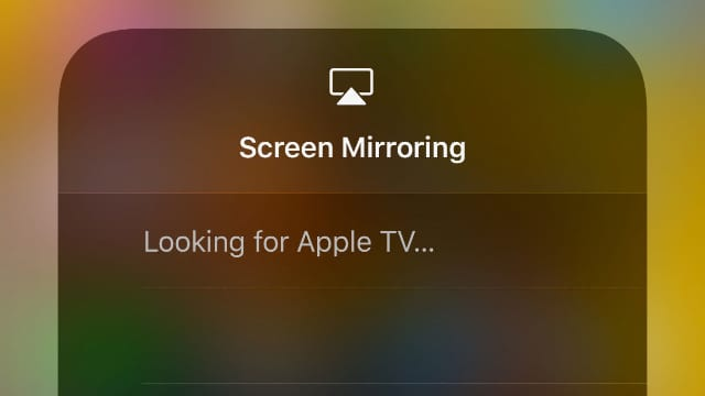 AirPlay looking for Apple TV...