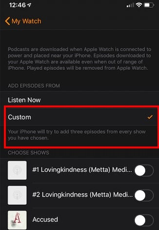 Manage Apple Watch Storage via Podcast app settings
