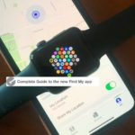 Complete guide to the new Find My App to track your Apple devices and more