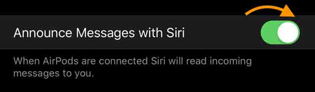 turn on your AirPods Announce Messages with Siri