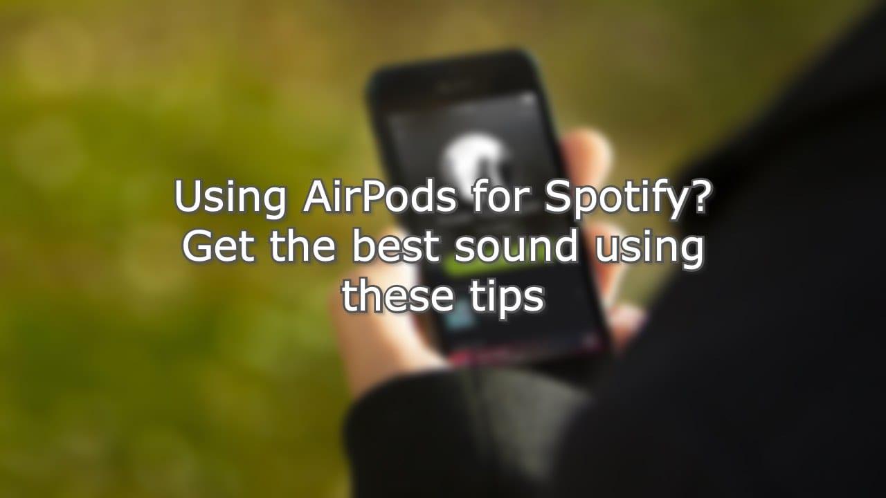 AirPod Sound on Spotify Hero