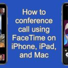 How to conference call using Group FaceTime on iPhone, iPad, and Mac