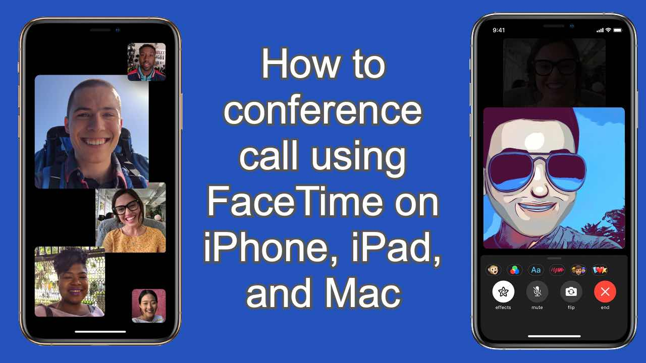 How to conference call using Group FaceTime on iPhone, iPad, and ...