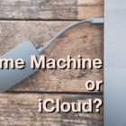 Time Machine vs iCloud: The Best Way To Store Your Files