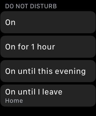 Do Not Disturb options on Apple Watch